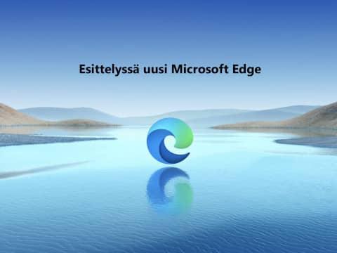 Onko käytössäsi uusi Edge-selain?